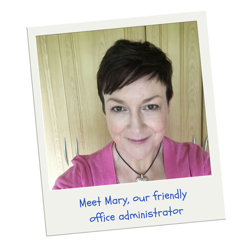 Meet Mary, our friendly office administrator